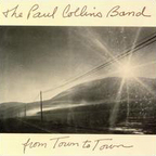 The Paul Collins Band - From Town To Town