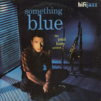 The Paul Horn Quintet - Something Blue