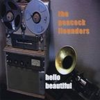 The Peacock Flounders - Hello Beautiful