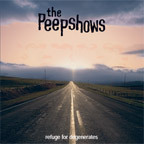 The Peepshows - Refuge For Degenerates