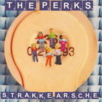 The Perks - Strakke Arsche