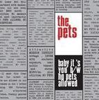 The Pets (US 2) - Baby It's You