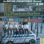 The Phantom Surfers - The Phantom Surfers Play The Music From The Big-Screen Spectaculars!