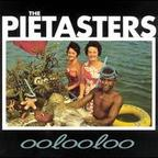 The Pietasters - Oolooloo