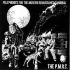 The P.M.R.C. - Polyphonics For The Modern Renaissance Cannibal