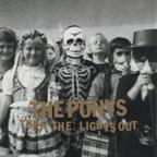 The Ponys - Turn The Lights Out