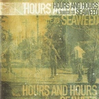 The Porter - Hours And Hours · A Tribute To Seaweed