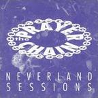The Prayer Chain - Neverland Sessions
