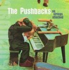 The Pushbacks - No Strings Attached