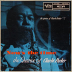The Quartet Of Charlie Parker - Now's The Time