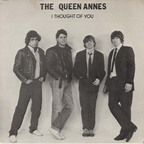 The Queen Annes - I Thought Of You
