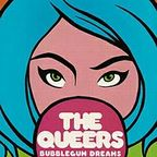 The Queers - Bubblegum Dreams