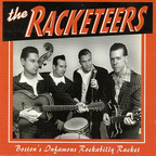 The Racketeers - Boston's Infamous Rockabilly Racket