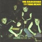 The Radiators From Space - TV Tube Heart