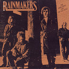The Rainmakers - The Good News And The Bad News