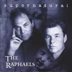 The Raphaels - Supernatural