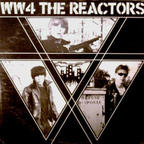 The Reactors - WW4