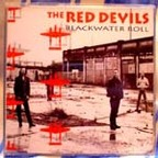 The Red Devils - Blackwater Roll