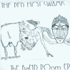The Red Hot Swamis - The Band Room e.p.