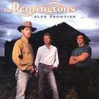 The Remingtons - Blue Frontier