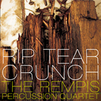 The Rempis Percussion Quartet - Rip Tear Crunch