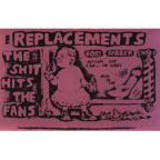 The Replacements - The Shit Hits The Fans