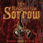 The Resurrection Sorrow - Scorpion Savior Sessions