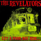 The Revelators - Let A Poor Boy Ride...