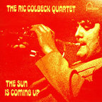 The Ric Colbeck Quartet - The Sun Is Coming Up