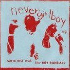 The Riff Randals - Nevergirlboy EP