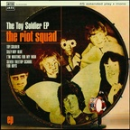 The Riot Squad - The Toy Soldier EP