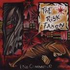 The Risk Taken - End Commence