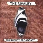 The Rivalry (US) - Emergency Broadcast