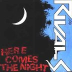The Rivals - Here Comes The Night