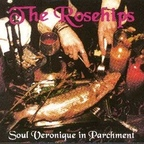 The Rosehips - Soul Veronique In Parchment