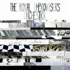 The Royal Improvisers Orchestra - Live At The Bimhuis