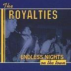 The Royalties - Endless Nights On The Town