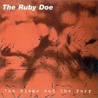 The Ruby Doe - The Flame And The Fury