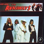 The Runaways - And Now... The Runaways!