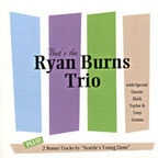 The Ryan Burns Trio - That's The Ryan Burns Trio