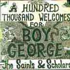 The Saints & Scholars - A Hundred Thousand Welcomes For Boy George