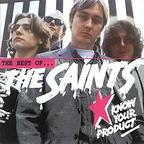 The Saints - Know Your Product · The Best Of... The Saints