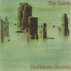 The Saints - Prehistoric Sounds