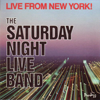 The Saturday Night Live Band - Live From New York!