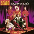 The Scabs (BE) - Royalty In Exile