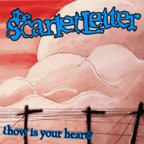 The Scarlet Letter - How Is Your Heart?