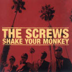 The Screws - Shake Your Monkey