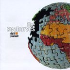 The Seahorses - Do It Yourself