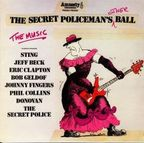 The Secret Police - The Secret Policeman's Other Ball ·  The Music