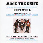 The Sextet Of Orchestra U.S.A. - Mack The Knife And Other Berlin Theatre Songs Of Kurt Weill